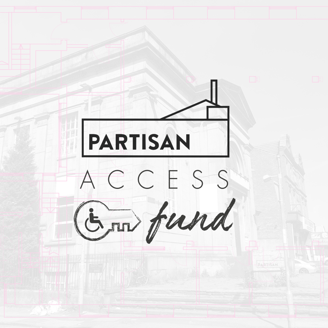 "A graphic which reads ""Partisan Access Fund"", in the background there is an image of the building Partisan is based in."